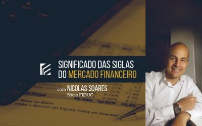 Significado das siglas do mercado financeiro